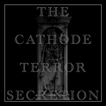 CATHODE TERROR SECRETION – LIVE AT THE NORTHEAST NOISE & POWER ELECTRONICS FESTIVAL – NOVEMBER 8TH 2009