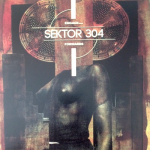 Sektor 304 – Engage…Forward 7″