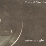 Peter J Woods – Afterthought 3″CDR