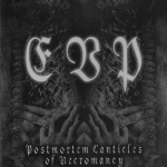 E.V.P. – The Postmortem Canticles Of Necromancy CD