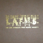 Los Angeles Free Music Society – Bandshell Blitz