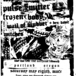 5/8 – PDX – Xiphoid Dementia, Pulse Emitter, Frozen Body + more