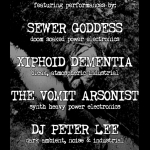 6/20 – Xiphoid Dementia, Sewer Goddess, The Vomit Arsonist