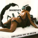 Doornen – AIDS Loves You To Death 3″CDR