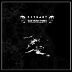 Bastard Noise/Actuary – Skeletal Uncertainty LP