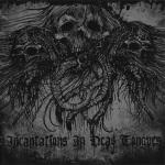 Demonologists/Deathstench – Incantations in Dead Tongues CD