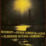 7/14 – Rosenkopf, Gash, Xiphoid Dementia + more