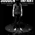 9/23 – Sudden Infant, Keith Fullerton Whitman, Einfgall + more