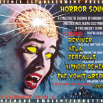 10/27 – Horror Sounds: A Synesthetic Evening of Horror Films and Sickened, Bleak Electronic Music!
