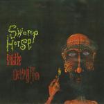 Swamp Horse – Subtle Dementia 7″