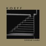 Koeff – Liminal Looks 3″ CD