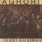 Aghori – Light Circles 3″CDR