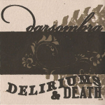 Darsombra – Deliriums & Death 3″CDR