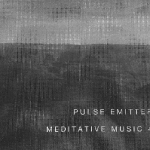Pulse Emitter – Meditative Music 4 CDR