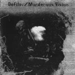 """Murderous Vision/Defiler – Split 7"""""""