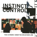 Instinct Control – This is Where I Draw the Inflection Line CDr