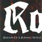 Robe. – Remains of a Burning World C60