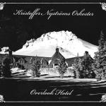 Kristoffer Nystrom's Orkestar – Overlook Hotel CD