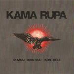 Kama Rupa – :Kama:Kontra:Kontrol: CD