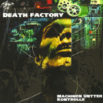 Death Factory – Machinen Untter Kontrolle CD