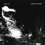 Josh Lay/Crown of Bone – This is a Tourniquet of the Light, The Black Obituary CD