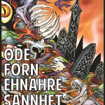 4/12 – Sannhet, Ehnahre, Fórn, Øde