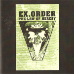 Ex.Order – The Law of Heresy CD