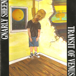 Gnarly Sheen – Tansit of Venus CDr
