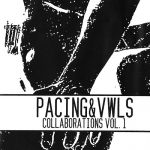 Pacing & VWLS – Collaborations Vol. 1 CDr