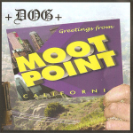 +Dog+ – Greetings from Moot Point California CD
