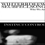 "Instinct Control – Who We Are 3""CDr"