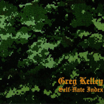 Greg Kelley – Self-Hate Index CD