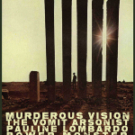 8/2 – Murderous Vision, Pauline Lombardo + more