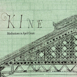 Kine – Meditations in April Green CD