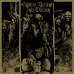 Now Available: V/A ‎– Endless Descent into Oblivion
