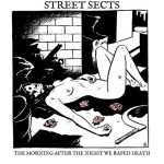 Street Sects – The Morning After the Night We Raped Death 7″