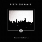 Teeth Engraved With The Names Of The Dead Interview