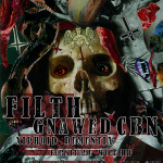 2/21 – Filth, Gnawed, Xiphoid Dementia + more