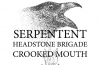 6/11 – Serpentent, Headstone Brigade, Crooked Mouth