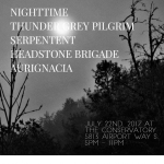 7/22 – Nighttime, Headstone Brigade + more