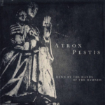 Atrox Pestis – Hewn By the Hands of the Damned CD