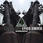 EE21: XIPHOID DEMENTIA / BASTARD NOISE – HUMAN EXTINCTION ENGINE LP