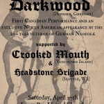 4/27 – Darkwood, Crooked Mouth, Headstone Brigade