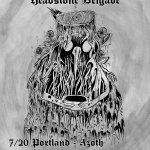 7/20 – 7/22 :: Headstone Brigade/Crooked Mouth Micro Tour