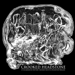 Headstone Brigade & Crooked Mouth – Crooked Headstone Reviews