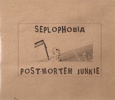 Seplophobia/Post-Mortem Junkie – Untitled CDR [ Abgvrd ]