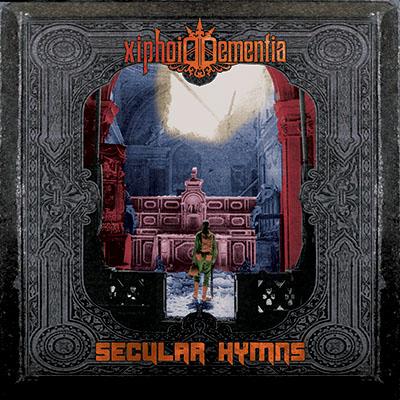 Xiphoid Dementia – Secular Hymns CD [Malignant Records]