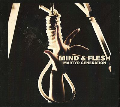 mind_and_flesh_martyr_generation