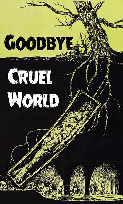Farewell, Cruel World!